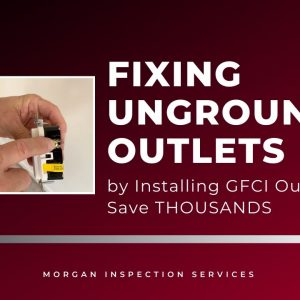 Fixing Ungrounded Outlets by Installing GFCI Outlets- Save THOUSANDS compared to rewiring your house