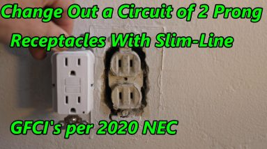 Change Out a Circuit of 2 Prong Receptacles With Slim-Line GFCI's per 2020 NEC