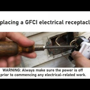 Replacing a GFCI electrical outlet receptacle